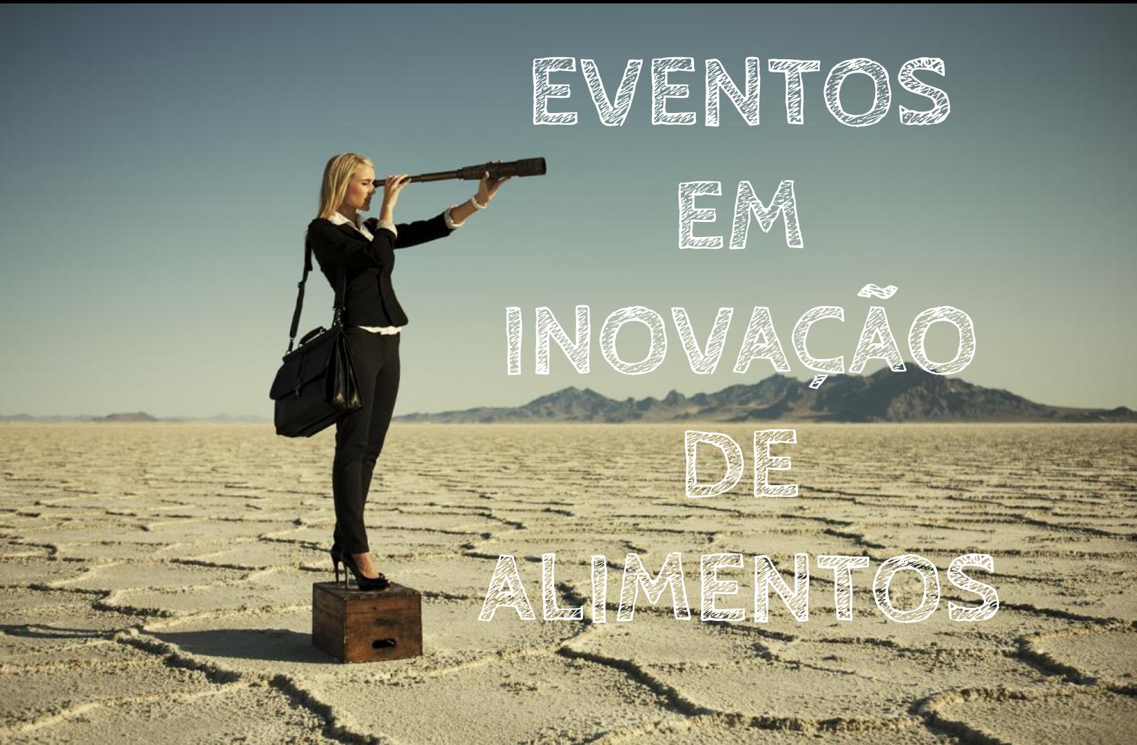 Eventos em Inovação de Alimentos