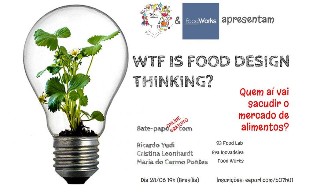 BATE PAPO SOBRE FOOD DESIGN THINKING