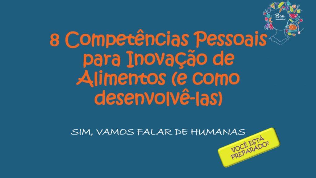 8 Competências pessoais para Inovação de Alimentos (e como desenvolvê-las)
