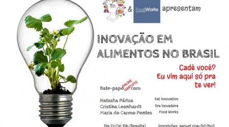 inovação, alimentos, engenharia, eat innovation, natasha pádua, food, innovation, P&D, R&D, desenvolvimento, pesquisa, indústria