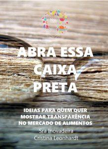 Capa do Livro - Abra essa Caixa Preta - Ideias para quem quer inovar em transparência na indústria de alimentos
